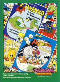 Cover Thumbnail for Tegneseriebokklubben (Hjemmet / Egmont, 1985 series) #52 - Ole, Dole og Doffen på eventyr: Gullbyen; Fantonald: Dragen fra Vulkanøya og andre historier