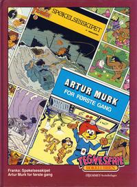 Cover Thumbnail for Tegneseriebokklubben (Hjemmet / Egmont, 1985 series) #61 - Franka: Spøkelseskipet; Artur Murk for første gang