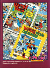 Cover Thumbnail for Tegneseriebokklubben (Hjemmet / Egmont, 1985 series) #62 - Beste historier om Donald Duck & Co. nr. 39; Klaras viltre ungdomsår