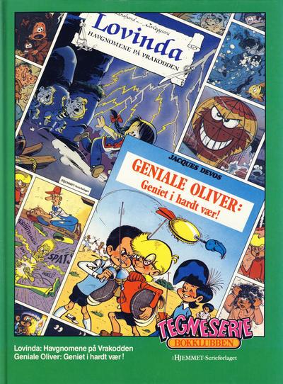 Cover for Tegneseriebokklubben (Hjemmet / Egmont, 1985 series) #51 - Geniale Oliver: Geniet i hardt vær!; Lovinda: Havgnomene på Vrakodden