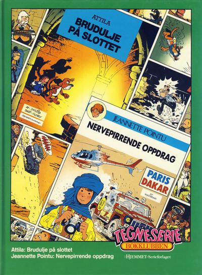 Cover for Tegneseriebokklubben (Hjemmet / Egmont, 1985 series) #56 - Attila: Brudulje på slottet; Jeanette Pointu: Nervepirrende oppdrag