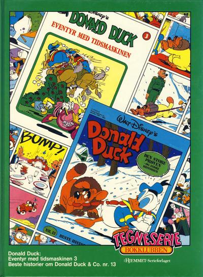 Cover for Tegneseriebokklubben (Hjemmet / Egmont, 1985 series) #57 - Beste historier om Donald Duck & Co. nr. 13; Donald Duck: Eventyr med tidsmaskinen 3
