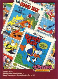 Cover Thumbnail for Tegneseriebokklubben (Hjemmet / Egmont, 1985 series) #71 - Donald Duck: Eventyr med tidsmaskinen; Beste historier om Donald Duck & Co. nr. 15