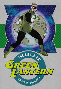 Cover Thumbnail for Green Lantern: The Silver Age Omnibus (DC, 2017 series) #1