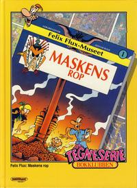 Cover Thumbnail for Tegneseriebokklubben (Hjemmet / Egmont, 1985 series) #77 - Mikke Mus: Selsomlast; Felix Flux: Maskens rop