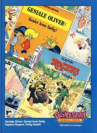 Cover Thumbnail for Tegneseriebokklubben (Hjemmet / Egmont, 1985 series) #38 - Geniale Oliver: Geniet lever farlig; Kaptein Rogers: Farlig tobakk
