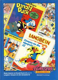 Cover Thumbnail for Tegneseriebokklubben (Hjemmet / Egmont, 1985 series) #42 - Beste historier fra Donald Duck & Co. nr. 11; Langbein: Kampen om den olympiske ild