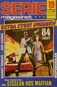 Cover Thumbnail for Seriemagasinet (Semic, 1970 series) #19/1982