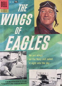 Cover Thumbnail for Four Color (Dell, 1942 series) #790 - The Wings of Eagles [15¢]