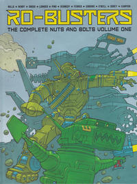 Cover Thumbnail for Ro-Busters: The Complete Nuts and Bolts (Rebellion, 2015 series) #1