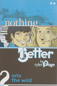 Cover Thumbnail for Nothing Better (Dementian Comics, 2007 series) #2 - Into the Wild