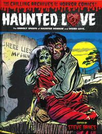 Cover Thumbnail for The Chilling Archives of Horror Comics! (IDW, 2010 series) #20 - Haunted Love