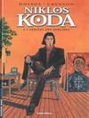Cover Thumbnail for Niklos Koda (1999 series) #1 - A l'arrière des Berlines [Édition spéciale]