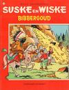Cover for Suske en Wiske (Standaard Uitgeverij, 1967 series) #138 - Bibbergoud