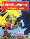 Cover for Suske en Wiske (Standaard Uitgeverij, 1967 series) #318 - De suikerslaven