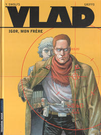 Cover Thumbnail for Vlad (Le Lombard, 2000 series) #1 - Igor, mon frère [2002 Edition]