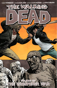 Cover Thumbnail for The Walking Dead (Image, 2004 series) #27 - The Whisperer War