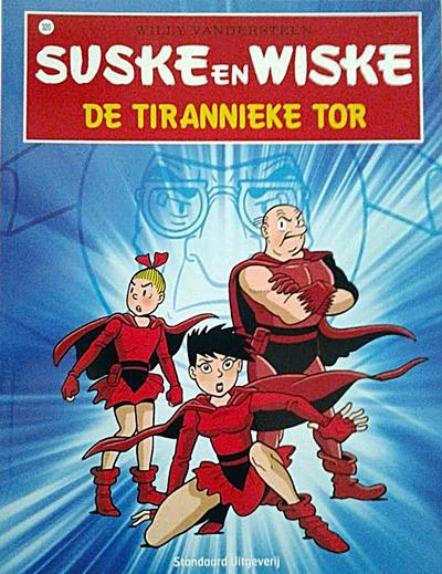 Cover for Suske en Wiske (Standaard Uitgeverij, 1967 series) #320 - De tirannieke tor