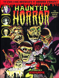Cover Thumbnail for The Chilling Archives of Horror Comics! (IDW, 2010 series) #21 - Haunted Horror: The Screaming Skulls! and Much More! (Volume 5)