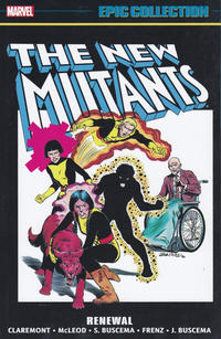 Cover Thumbnail for New Mutants Epic Collection (Marvel, 2017 series) #1 - Renewal