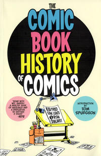 Cover Thumbnail for The Comic Book History of Comics (IDW, 2012 series)