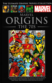 Cover Thumbnail for The Ultimate Graphic Novels Collection - Classic (Hachette Partworks, 2014 series) #18 - Marvel Origins: The 70s
