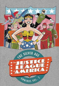 Cover Thumbnail for Justice League of America: The Silver Age Omnibus (DC, 2016 series) #2