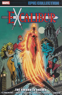 Cover Thumbnail for Excalibur Epic Collection (Marvel, 2017 series) #1 - The Sword Is Drawn