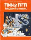 Cover for Finn & Fiffi (Skandinavisk Presse, 1983 series) #[nn] - Robotene fra rommet