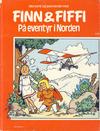 Cover for Finn & Fiffi (Skandinavisk Presse, 1983 series) #9/1984 - På eventyr i Norden