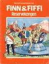 Cover for Finn & Fiffi (Skandinavisk Presse, 1983 series) #19/1984 - Reservekongen