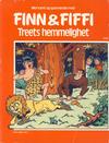 Cover for Finn & Fiffi (Skandinavisk Presse, 1983 series) #2/1985 - Treets hemmelighet