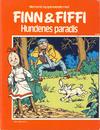Cover for Finn & Fiffi (Skandinavisk Presse, 1983 series) #4/1985 - Hundenes paradis