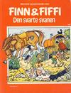 Cover for Finn & Fiffi (Skandinavisk Presse, 1983 series) #9/1985 - Den svarte svanen