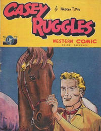 Cover Thumbnail for Casey Ruggles Western Comic (Donald F. Peters, 1951 series) #6