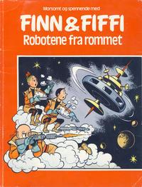 Cover Thumbnail for Finn & Fiffi (Skandinavisk Presse, 1983 series) #[nn] - Robotene fra rommet