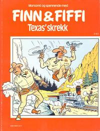 Cover Thumbnail for Finn & Fiffi (Skandinavisk Presse, 1983 series) #3/1983 - Texas' skrekk
