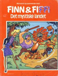 Cover Thumbnail for Finn & Fiffi (Skandinavisk Presse, 1983 series) #1/1984 - Det mystiske landet