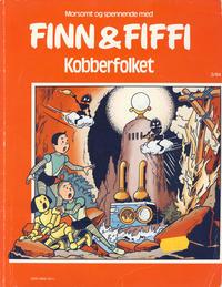 Cover Thumbnail for Finn & Fiffi (Skandinavisk Presse, 1983 series) #3/1984 - Kobberfolket