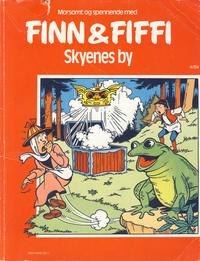 Cover Thumbnail for Finn & Fiffi (Skandinavisk Presse, 1983 series) #4/1984 - Skyenes by