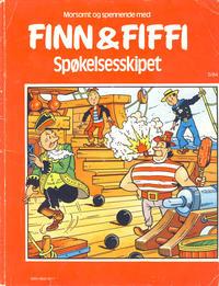 Cover Thumbnail for Finn & Fiffi (Skandinavisk Presse, 1983 series) #5/1984 - Spøkelsesskipet