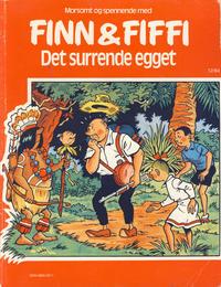 Cover Thumbnail for Finn & Fiffi (Skandinavisk Presse, 1983 series) #12/1984 - Det surrende egget