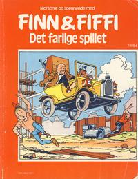 Cover Thumbnail for Finn & Fiffi (Skandinavisk Presse, 1983 series) #14/1984 - Det farlige spillet