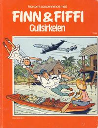 Cover Thumbnail for Finn & Fiffi (Skandinavisk Presse, 1983 series) #17/1984 - Gullsirkelen