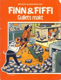 Cover Thumbnail for Finn & Fiffi (Skandinavisk Presse, 1983 series) #1/1985 - Gullets makt