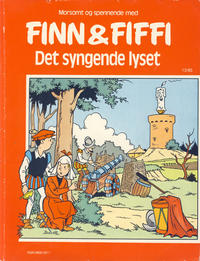 Cover Thumbnail for Finn & Fiffi (Skandinavisk Presse, 1983 series) #13/1985 - Det syngende lyset