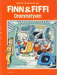 Cover Thumbnail for Finn & Fiffi (Skandinavisk Presse, 1983 series) #14/1985 - Drømmetyven