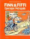 Cover for Finn & Fiffi (Skandinavisk Presse, 1983 series) #1/1986 - Operasjon Petropolis