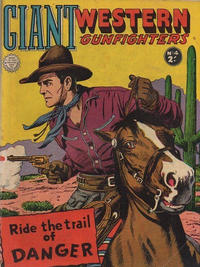 Cover Thumbnail for Giant Western Gunfighters (Horwitz, 1962 series) #4