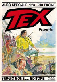 Cover Thumbnail for Speciale Tex (Sergio Bonelli Editore, 1988 series) #23 - Patagonia